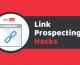 Link Prospecting Hacks